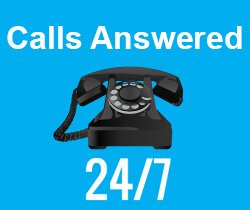 Calls Are Answered 24/7